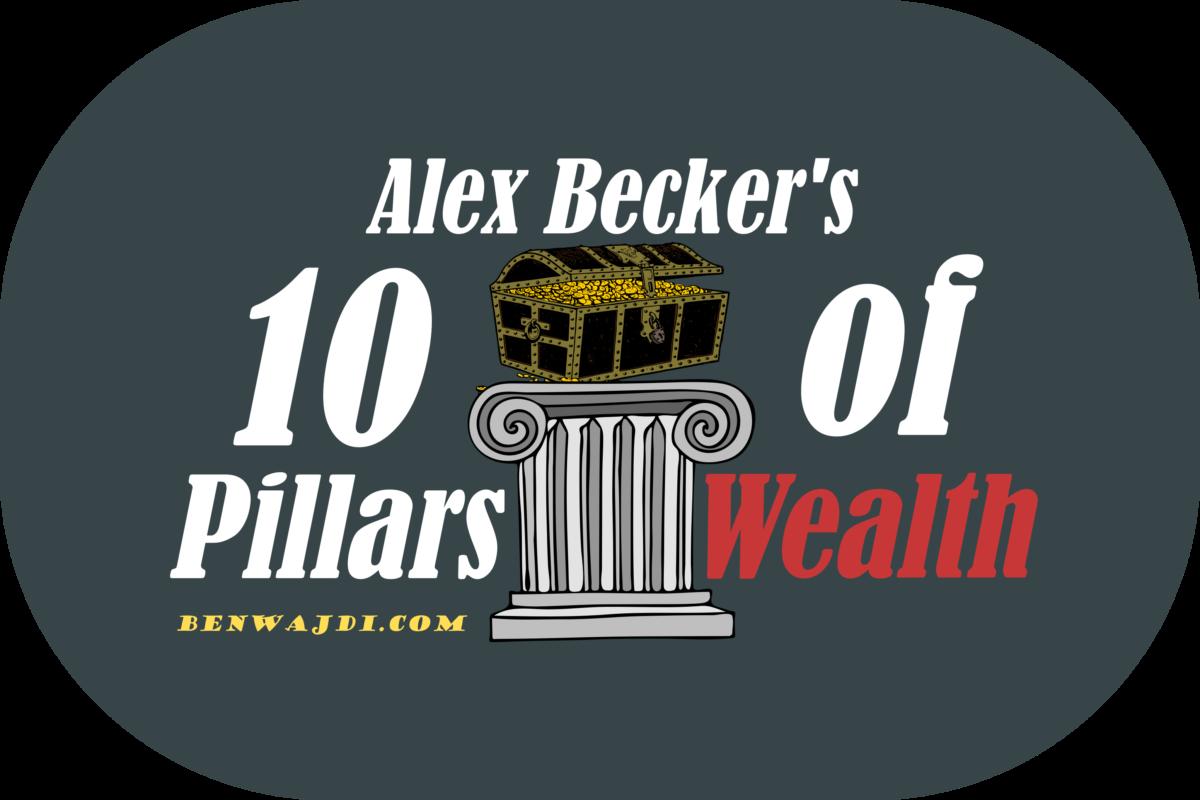 10 Pillars of Wealth Alex Becker